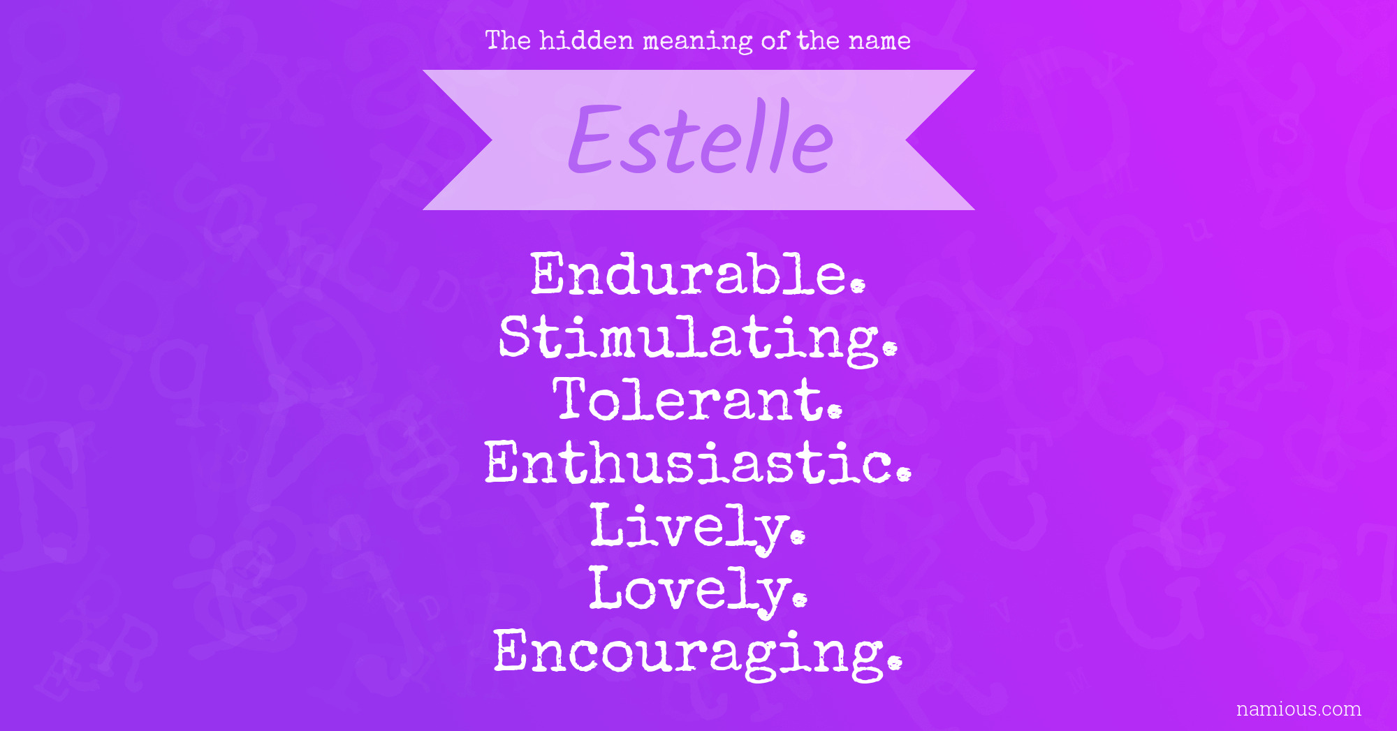 The hidden meaning of the name Estelle | Namious