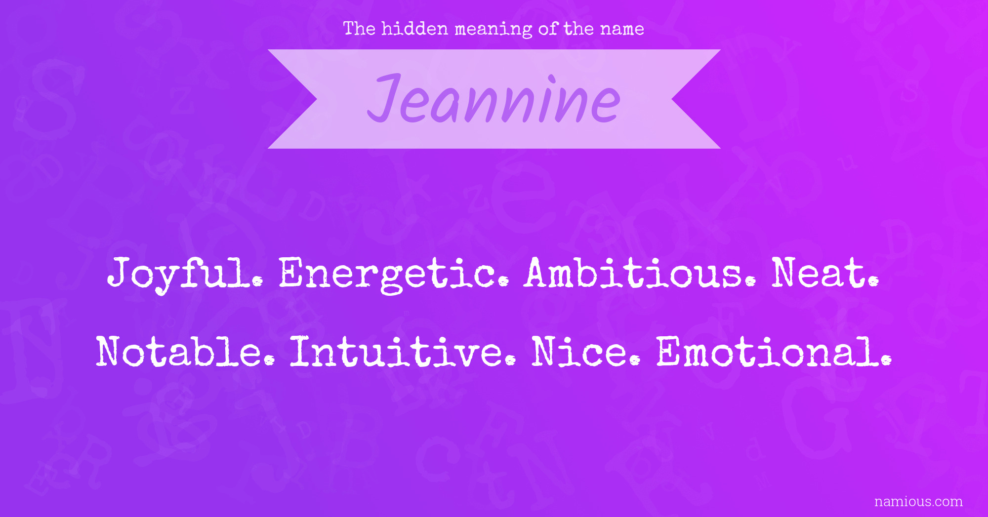 The hidden meaning of the name Jeannine   Namious