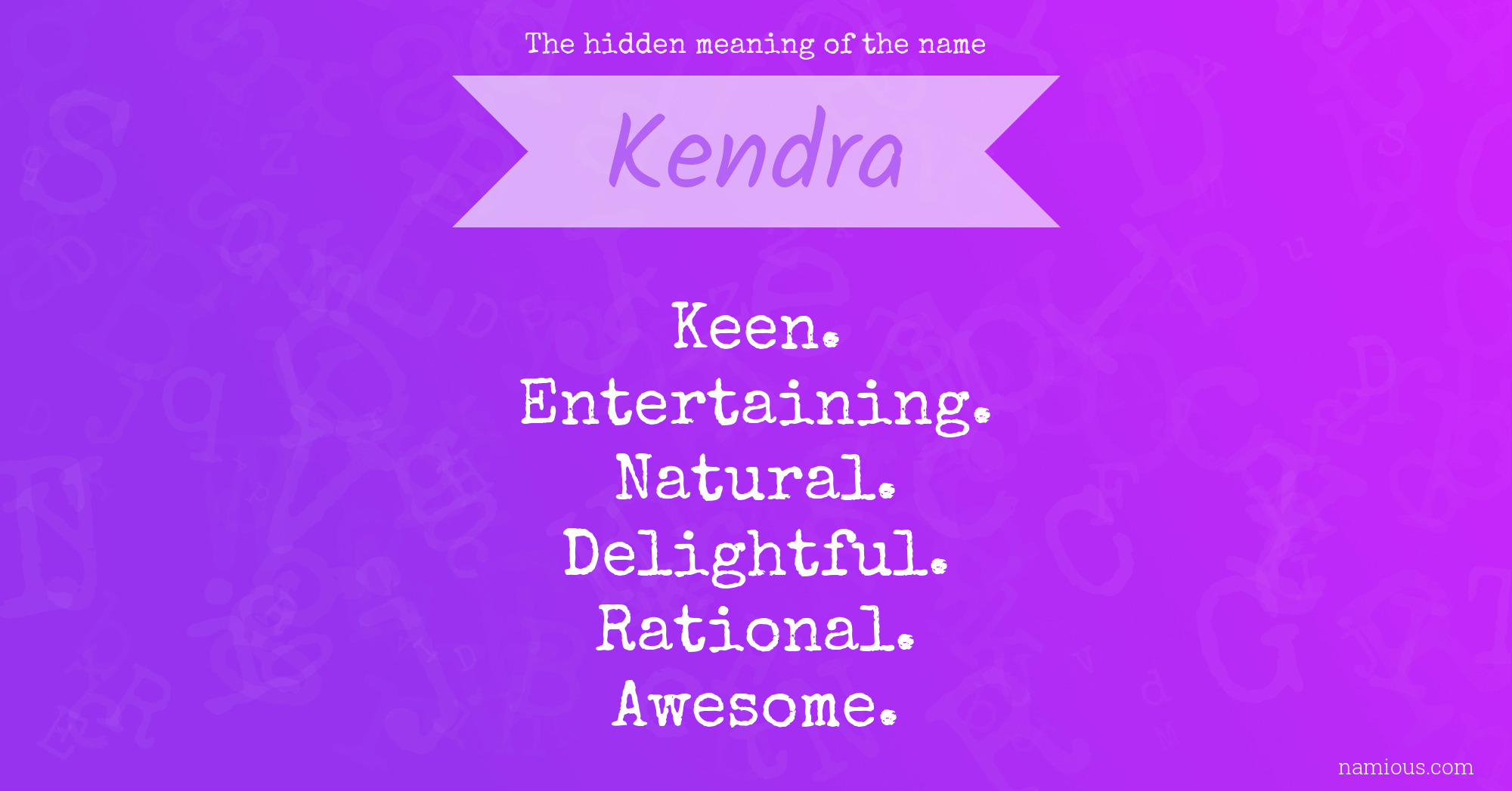 The hidden meaning of the name Kendra | Namious