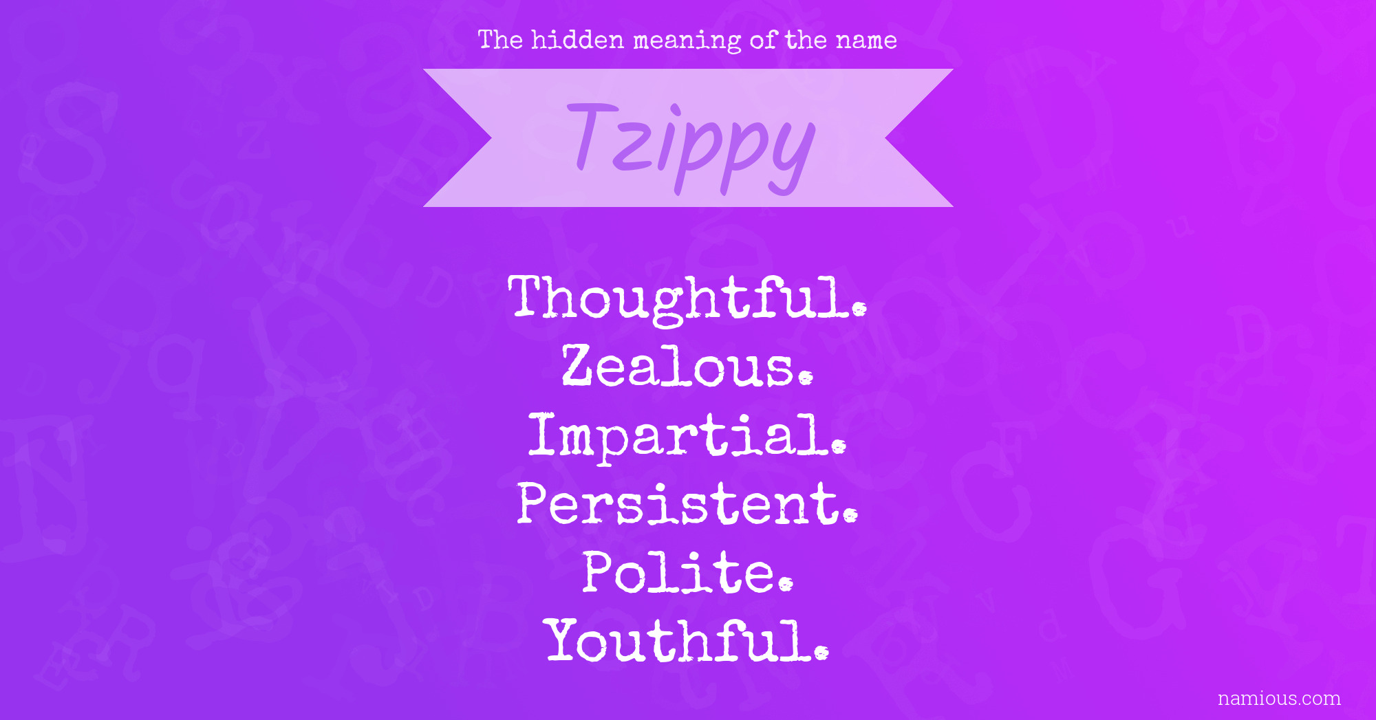 The hidden meaning of the name Tzippy   Namious