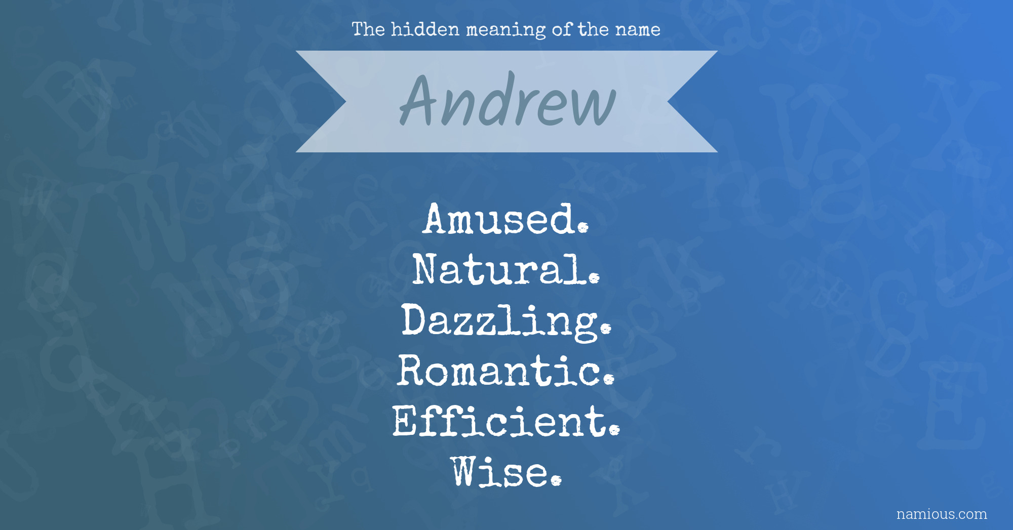 The hidden meaning of the name Andrew