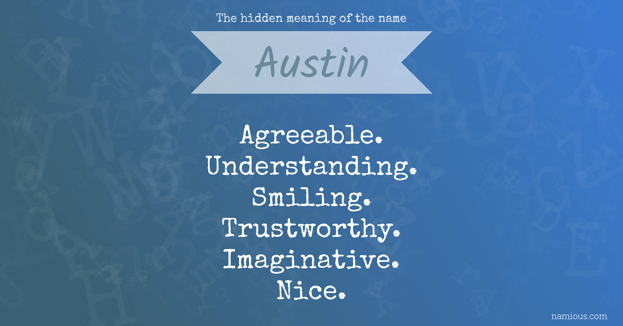 The hidden meaning of the name Austin