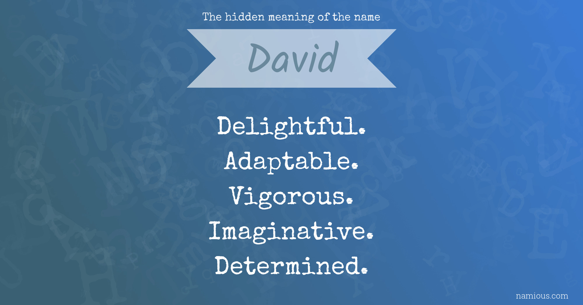 The hidden meaning of the name David