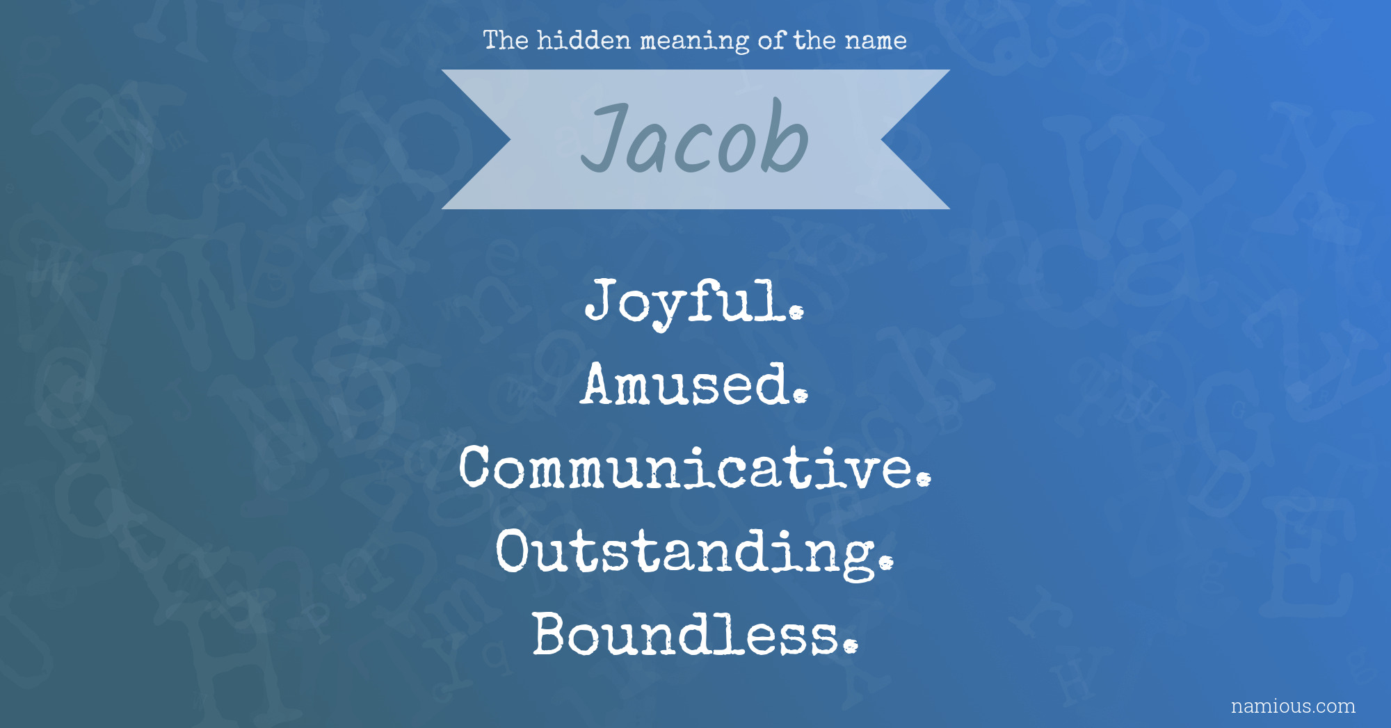 The hidden meaning of the name Jacob