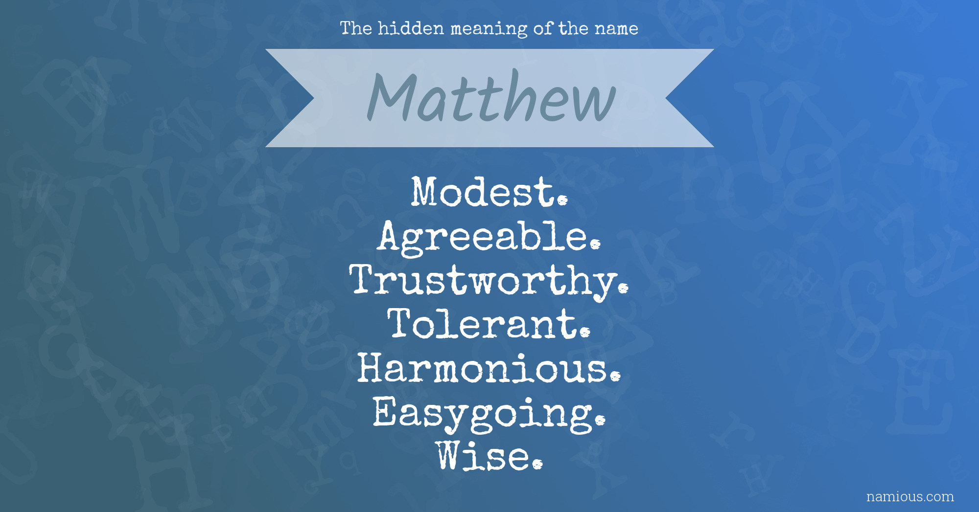 The hidden meaning of the name Matthew