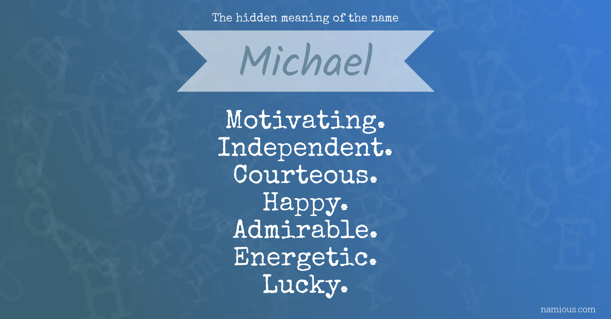 The hidden meaning of the name Michael