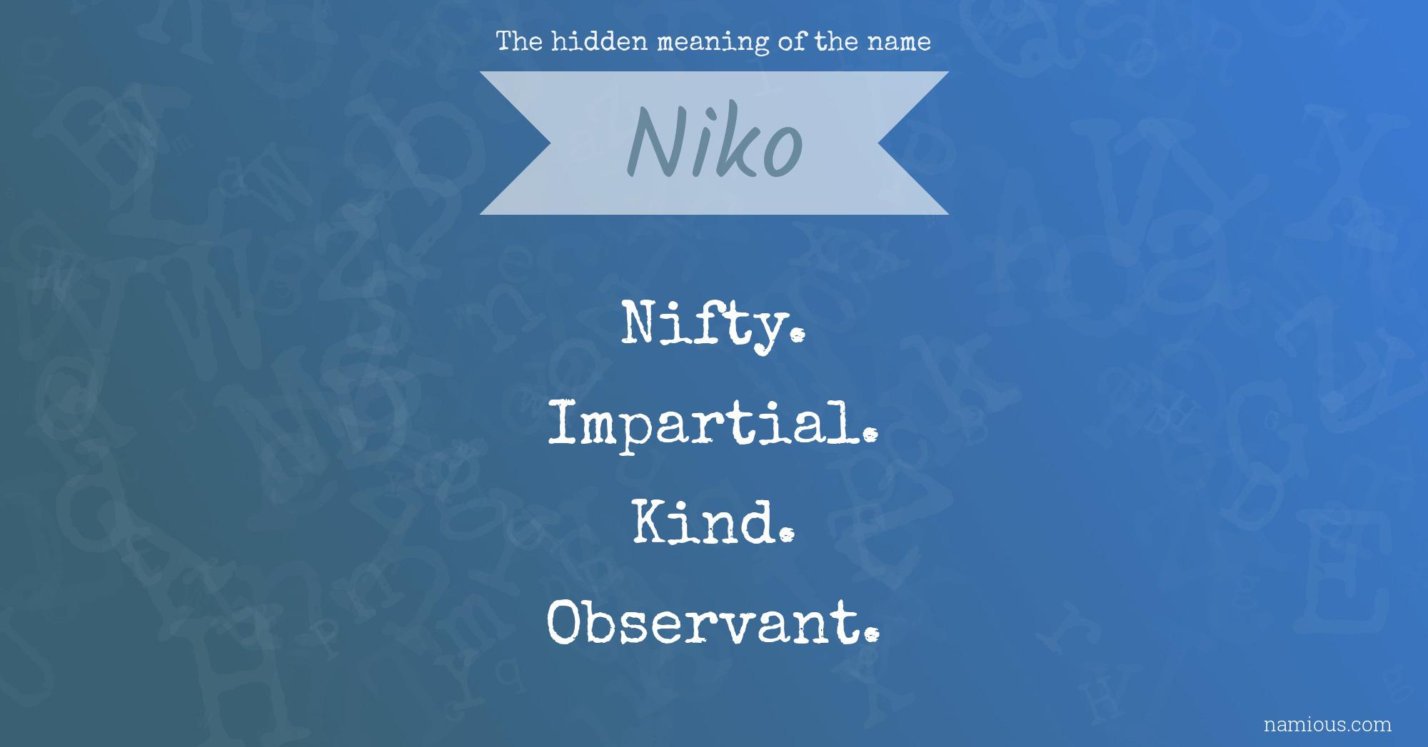 Admisión Activo Cereza  The hidden meaning of the name Niko   Namious
