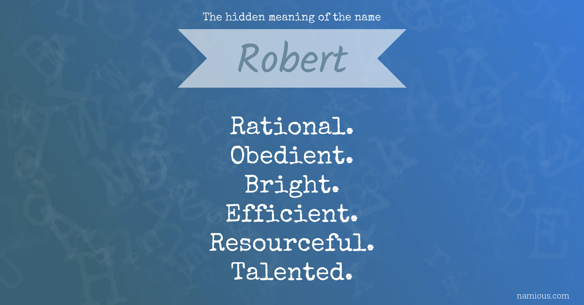 The hidden meaning of the name Robert